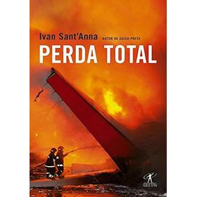 Livro Perda Total Ivan Sant'anna