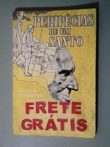 livro peripécias de um santo - joão batista michelotto