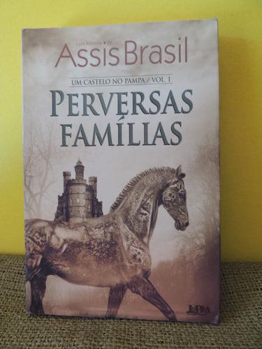 livro perversas famílias - assis brasil