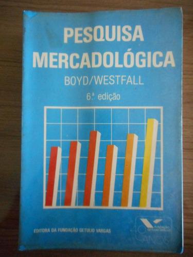livro pesquisa mercadológica- harper boyd e ralph westfall