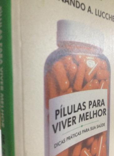 livro pílulas para viver melhor