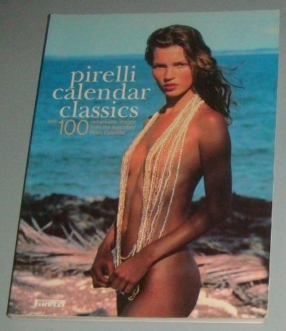 livro pirelli calendar classics ( inglês )