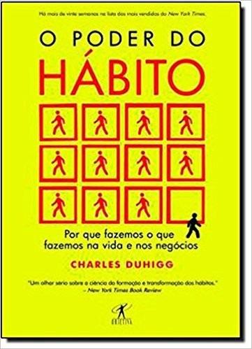 livro poder do habito - charles duhigg - novo