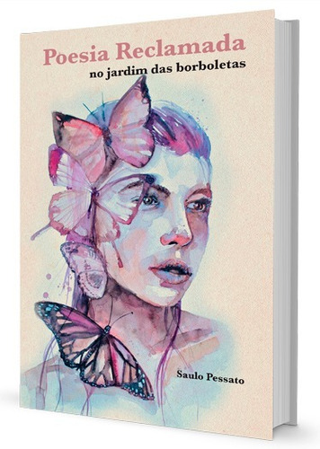 livro poesia reclamada - no jardim das borboletas