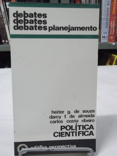 livro - política científica - debates - heitor g. de souza