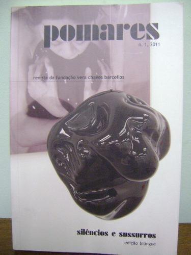 livro pomares silencios fundacao vera chaves barcelos 2011