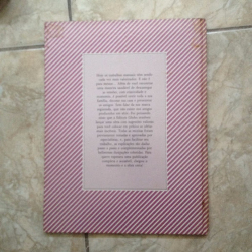 livro ponto & arte bordados & aplicações editora globo 1985