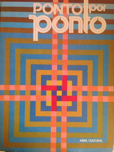 livro  ponto por ponto  raro decada de 60 bordado
