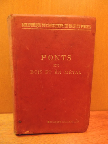 livro ponts en bois et en métal pontes madeira metal aragon