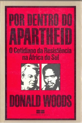 livro - por dentro do apartheid - donald woods
