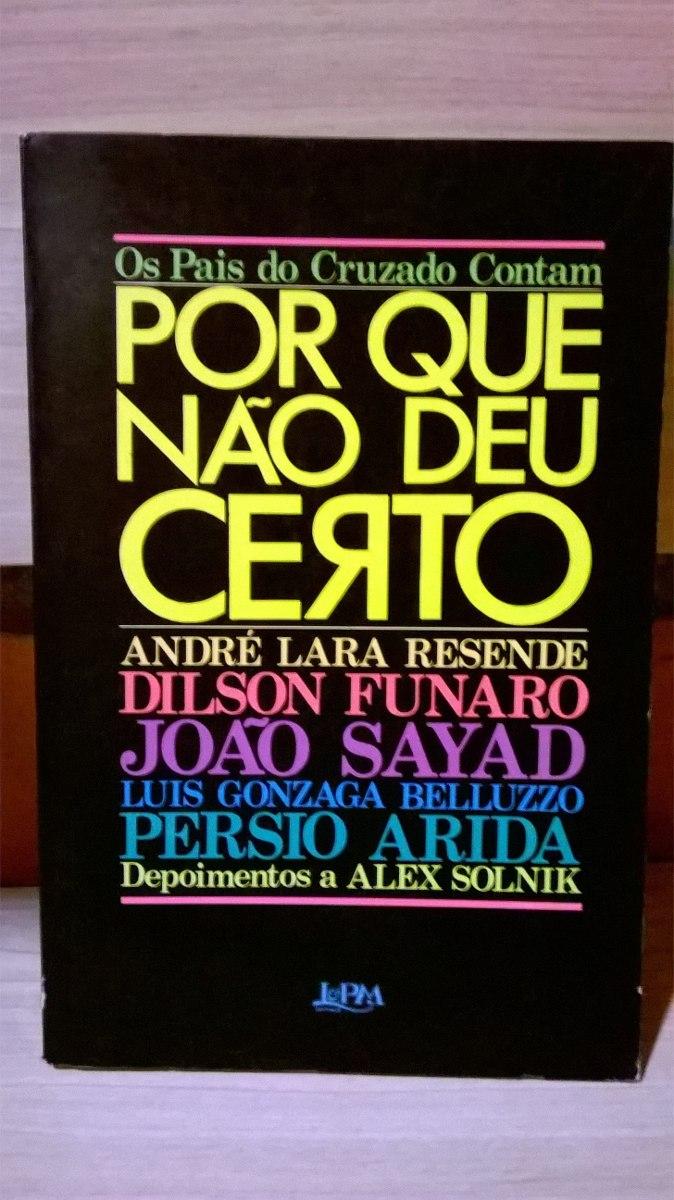 Resultado de imagen para Livro de André Lara Resende