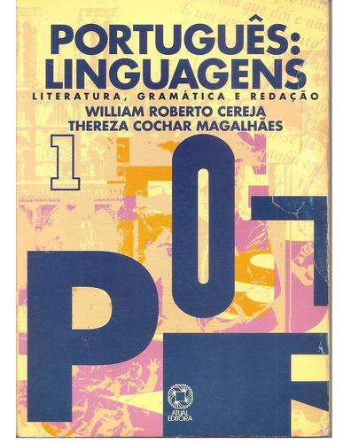 livro portugues linguagens - literatura, gramatica e redaçao
