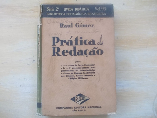 livro prática de redação - raul gomez - 3º e 4º anos