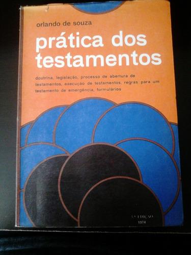 livro - prática dos testamentos - orlando de souza - 1974