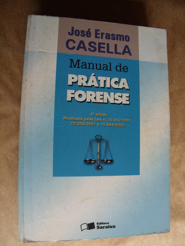 livro prática forense josé erasmo casella