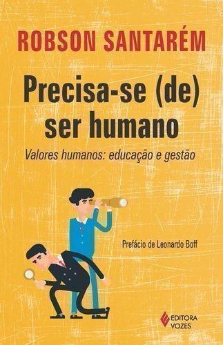 livro precisa-se (de) ser humano robson santarém