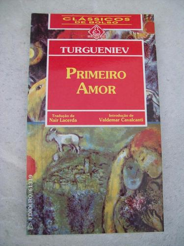 livro: primeiro amor - turgueniev - ilustrado