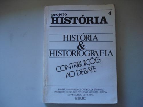 livro projeto história hitória historiografia contribuições