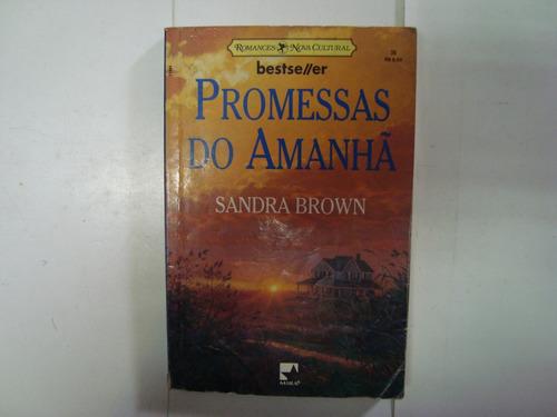 livro - promessas do amanhã - sandra brown