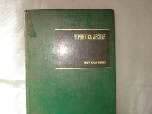 livro - propedêutica vascular  irany novah moraes