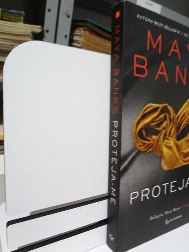 livro proteja-me  vº 1 trilogia slow burn maya banks