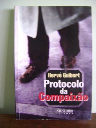 livro protocolo da compaixão - herve guibert