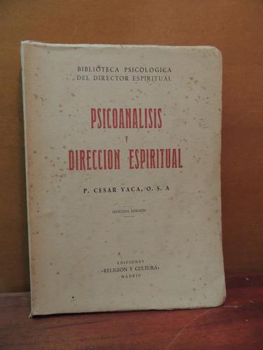 livro psicoanalisis y direccion espiritual p. cesar vaca