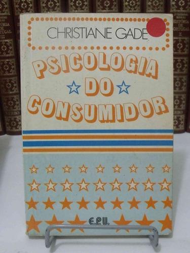 livro - psicologia do consumidor - christiane gade