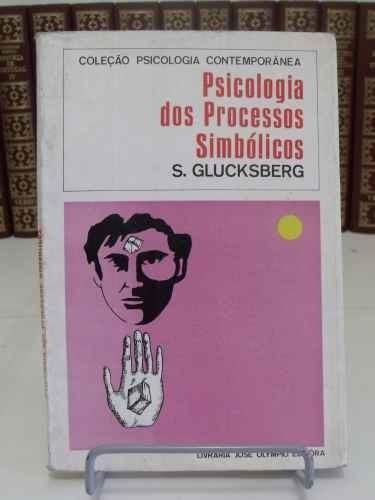 livro psicologia dos processos simbólicos - s. glucksberg