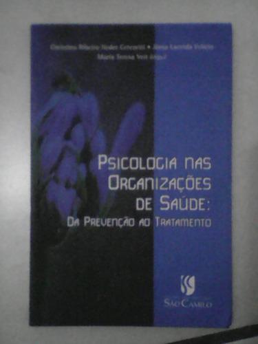 livro: psicologia nas organizações de saúde - são camilo