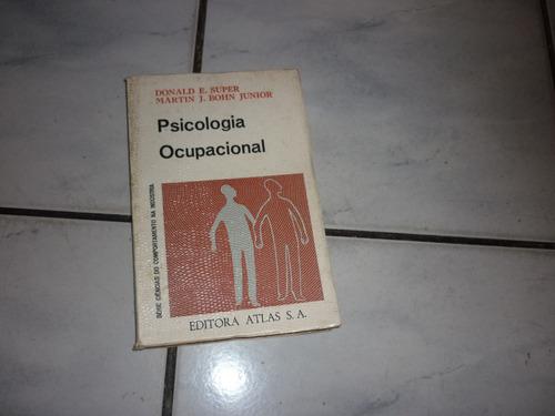 livro - psicologia ocupacional - donald e.super & martin j.
