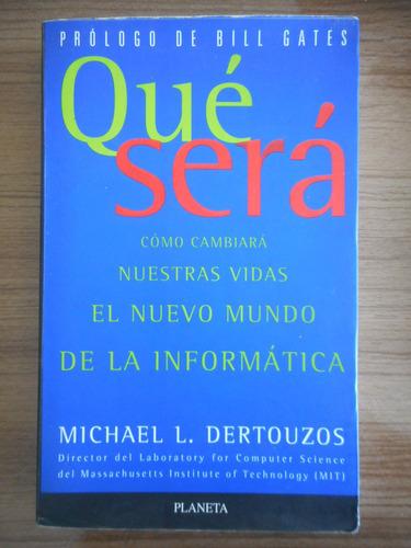 livro qué será- michael l. dertouzos