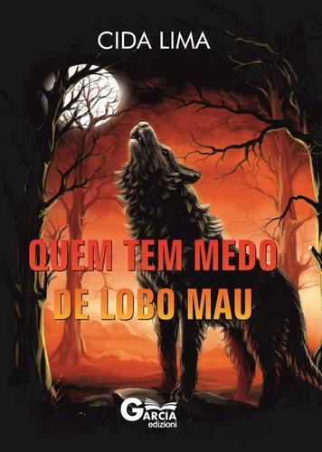 livro quem tem medo de lobo mau - cida lima