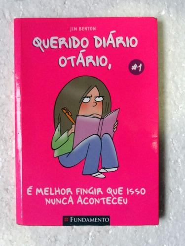 livro querido diário otário é melhor fingir que isso ...