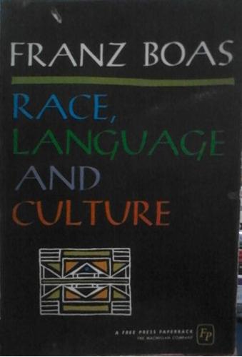 livro race, language and culture  franz boas