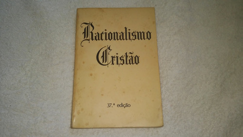 livro racionalismo cristão centro redentor - ano 1988