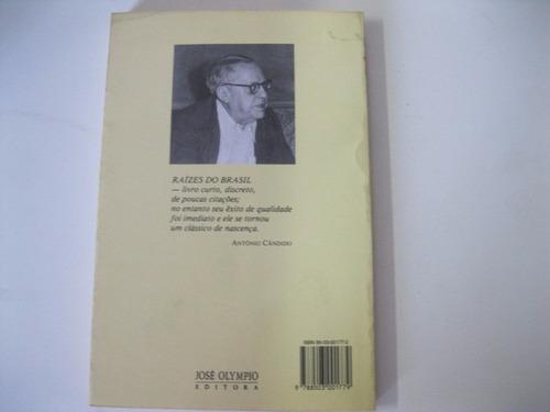 .livro  =  raízes do brasil - sérgio buarque de holanda