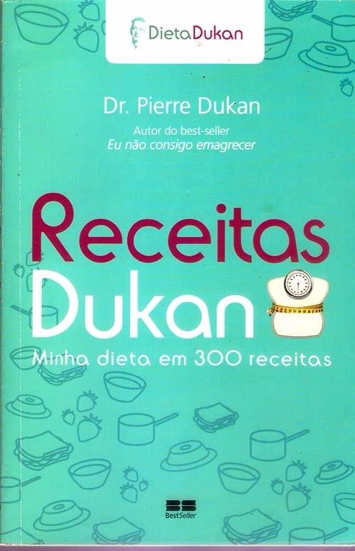 Livro Receitas Dukan Pierre Dukan A Dieta Da Princesa Kate