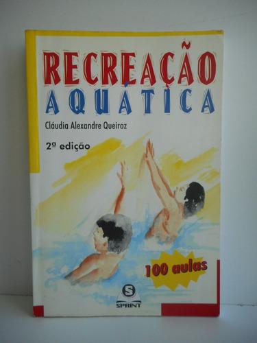livro recreação aquática cláudia alexandre queiroz