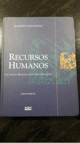livro recursos humanos idalberto chiavenato