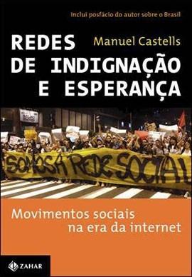livro redes de indignação e esperança de manuel castells