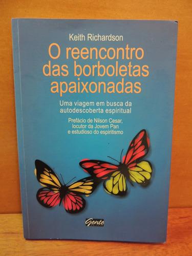 livro reencontro das borboletas apaixonadas keith richardson