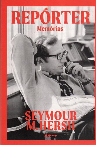 livro repórter memórias - seymour m. hersh