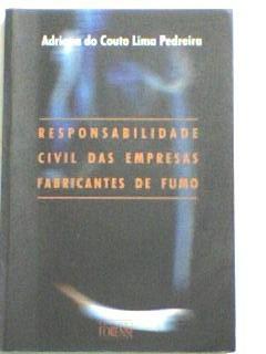 livro: responsabilidade civil das empr. fabricantes de fumo