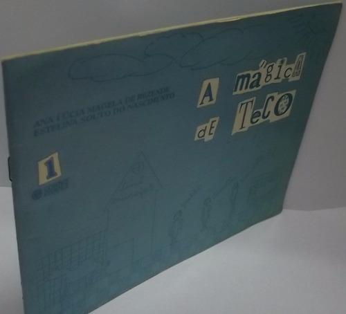 livro: rezende, ana lúcia - a mágica de teco - frete grátis