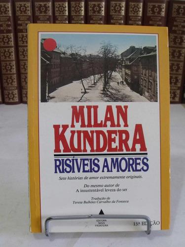 livro - risíveis amores - milan kundera