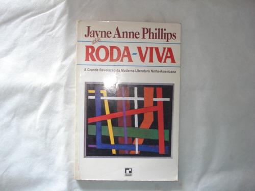 livro - roda viva - jayne anne phillips