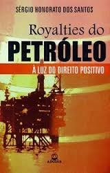 livro royalties do petroleo - a luz do direito positivo