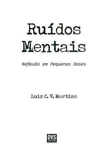 livro ruídos mentais luiz c. v. martins