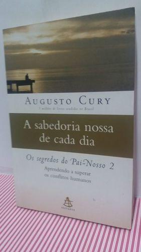livro sabedoria nossa de cada dia - foto real augusto cury